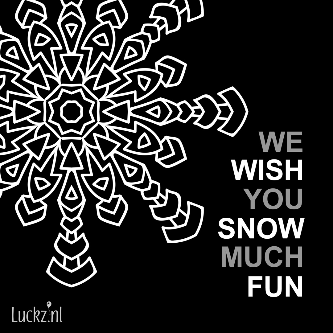 we wish you snow much fun Engelse kersttekst